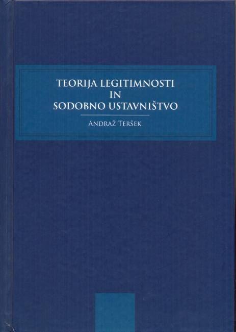Teorija legitimnosti in sodobno ustavništvo